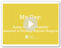 My Day - Anne-Marie, Assistant In Nursing
