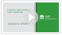 David's Story - Chronic and Complex Care