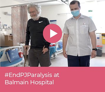 #EndPJParalysis at Balmain Hospital