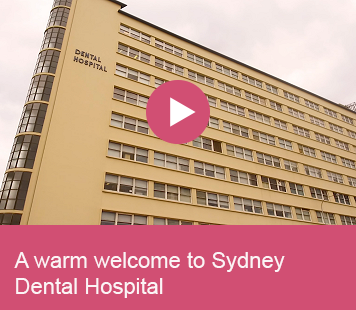 A warm welcome to Sydney Dental Hospital